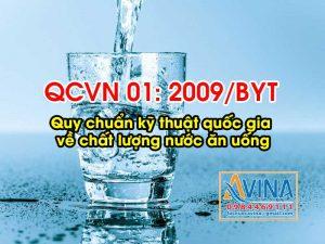 Quy chuẩn kỹ thuật Quốc gia về chất lượng nước ăn uống QCVN 01:2009 của Bộ Y tế